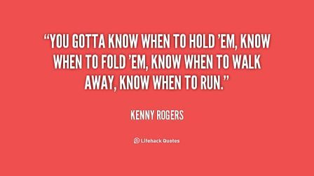 marketsmuse-Kenny-Rogers-you-gotta-know-when-to-hold-em-210163