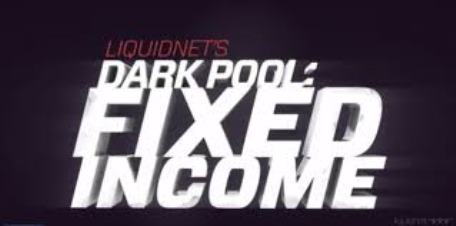 liquidnet dark pool corporate bonds marketsmuse